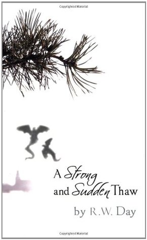 A Strong and Sudden Thaw (A Strong and Sudden Thaw, #1)