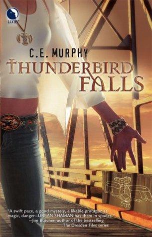 Thunderbird Falls by C.E. Murphy