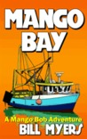 Mango Bay (Mango Bob, #3)