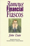 Famous Financial Fiascos