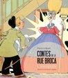 Contes de la rue Broca - L'intégrale