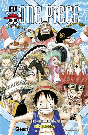 Les Onze Supernovae (One Piece, #51)