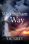 Wickingham Way by S.R. Grey