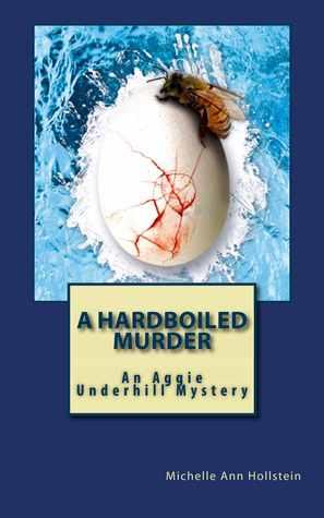 A Hardboiled Murder (Aggie Underhill Mystery, #4)