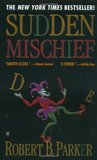 Sudden Mischief (Spenser, #25)