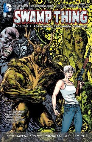 Swamp Thing, Volume 3: Rotworld: The Green Kingdom