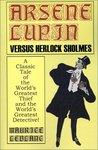 Arsène Lupin versus Herlock Sholmes (Arsène Lupin, #2)