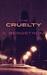 The Cruelty (The Cruelty, #1)