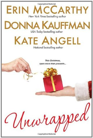 Unwrapped by Donna Kauffman