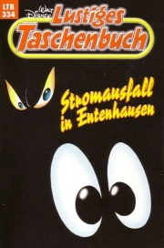Stromausfall in Entenhausen (Lustiges Taschenbuch, #334)