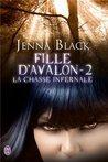 La chasse infernale by Jenna Black