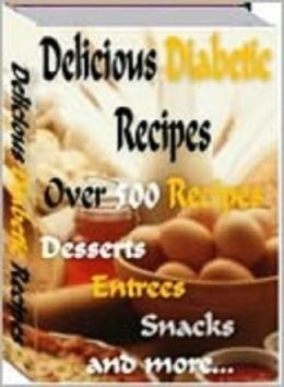 Delicious Diabetic Recipes [NOOK Book] by Tea Time eBooks (Editor)