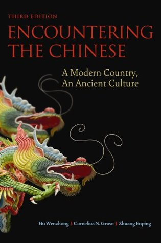 Descargar Encountering the chinese: a modern country, an ancient culture epub gratis online Hu Wenzhong