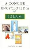 A Concise Encyclopedia of Islam