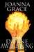 Divine Awakening by JoAnna Grace