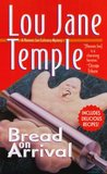 Bread on Arrival (Heaven Lee, #4)