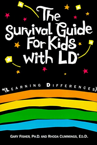 Survival Guide For Kids With LD (Self-Help for Kids Series)