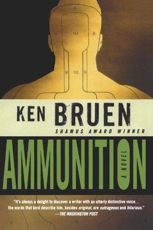 Ammunition by Ken Bruen