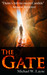 The Gate by Michael W. Layne
