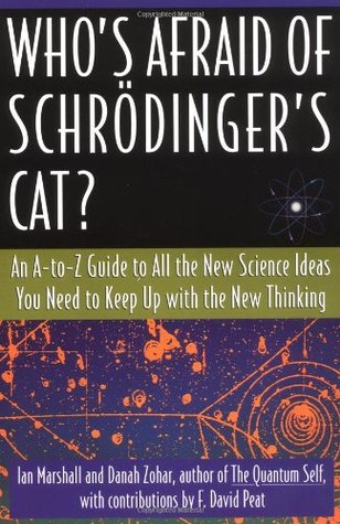 Who's Afraid of Schrodinger's Cat by Ian Marshall