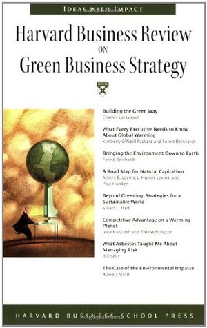 Harvard Business Review on Green Business Strategy
