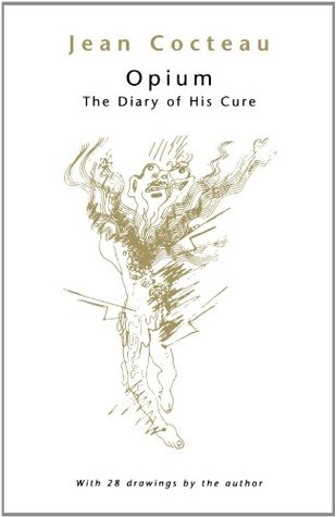 Opium: The Diary of His Cure