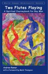 from Ace crane flutes gay journeybook man playing spiritual spirituality two white