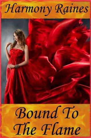 Bound To The Flame (Dragon Fantasy Romance, #1)
