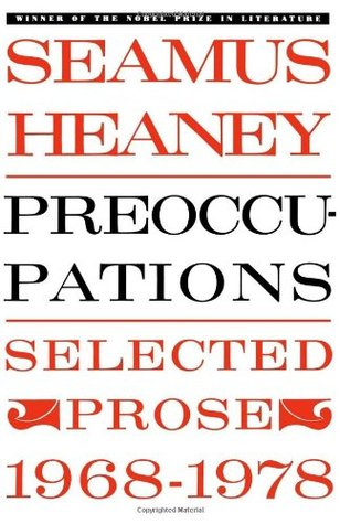 Preoccupations by Seamus Heaney