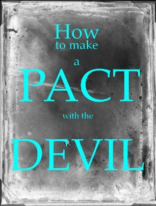 How to Make a Pact with the Devil