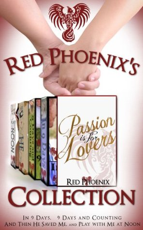 Red Phoenix's Passion is for Lovers Collection