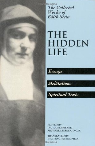 The Hidden Life: Hagiographic Essays, Meditations, and Spiritual Texts