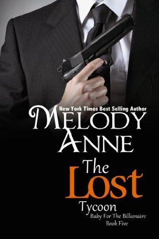 The Lost Tycoon (Baby for the Billionaire, #5)