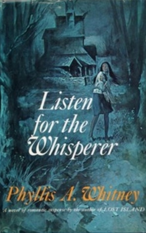 Listen for the Whisperer by Phyllis A. Whitney