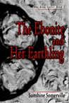 The Ebonite and Her Earthling (The Kota Series, #2)