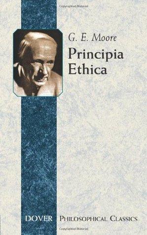 Principia Ethica (Philosophical Classics)