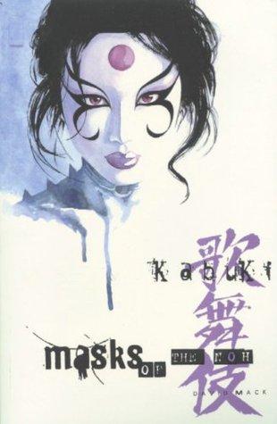 Kabuki, Vol. 3: Masks of the Noh(Kabuki 3)