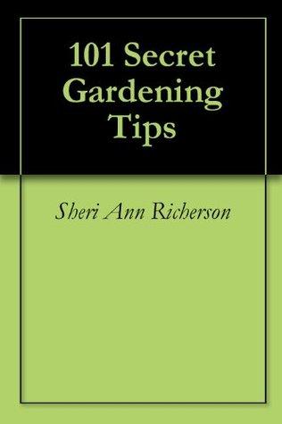 101 Secret Gardening Tips