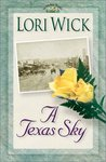 A Texas Sky (Yellow Rose, #2)