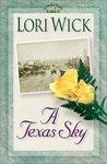 A Texas Sky (Yellow Rose, #2)