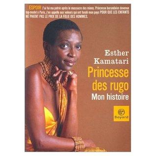 Princesse Des Rugo, Mon Histoire