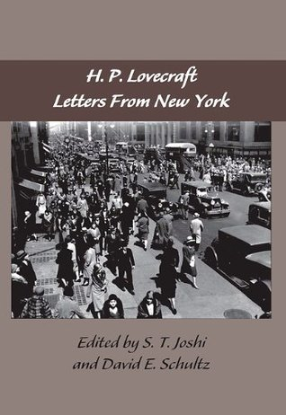The Lovecraft Letters Volume 2: Letters from New York