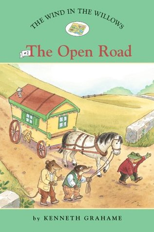 The Wind in the Willows #2: The Open Road (Easy Reader Classics) (No. 2)