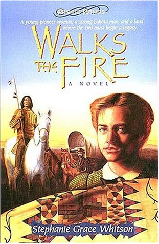 Walks The Fire(Prairie Winds 1)