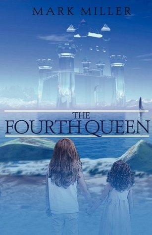 The Fourth Queen (The Empyrical Tales, #1)