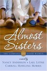 Almost Sisters (The Company of Good Women, #1)