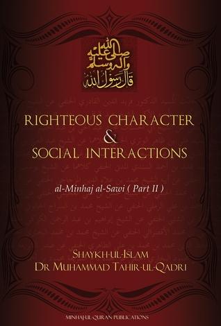 Righteous Character & Social Interac...
