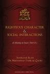 Righteous Character & Social Interactions: Al-Minhaj Al-Sawi