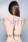 Fractured Steel