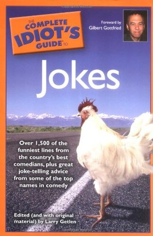 The Complete Idiot's Guide to Jokes